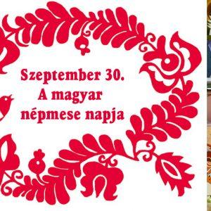 Szeptember 30.: A Magyar Népmese Napja